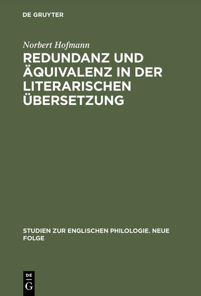 Redundanz und Äquivalenz in der literarischen Übersetzung : dargest. an 5 dt. Übersetzungen  d. Hamlet. Studien zur englischen Philologie ; N.F., Bd. 20.