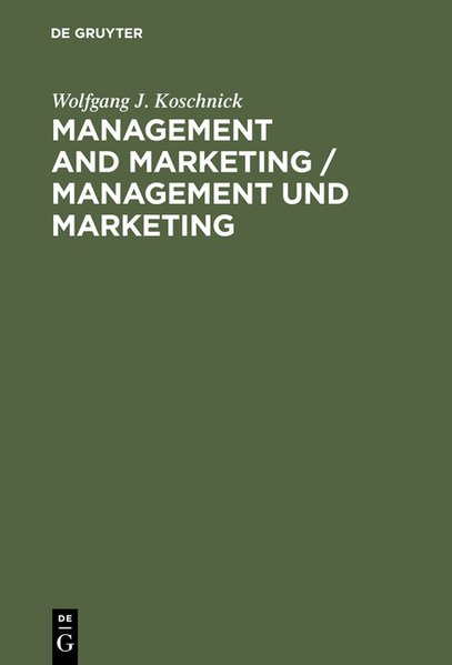 Management and Marketing : Encyclopedic Dictionary ; English-German = Management und Marketing.
