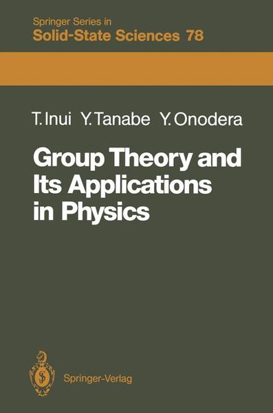Group Theory and Its Applications in Physics. (=Springer series in solid-state sciences ; 78). 2nd, corr. printing