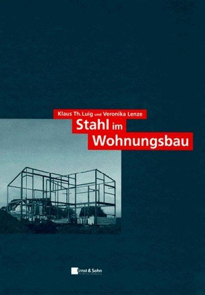 Stahl im Wohnungsbau.
