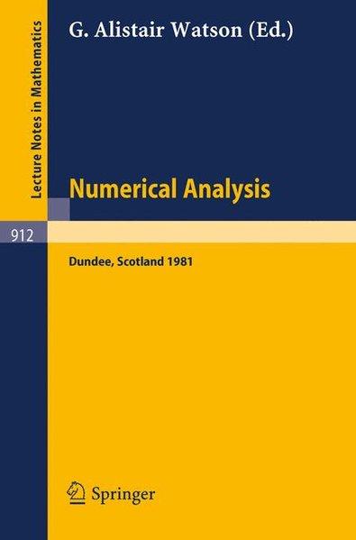 Watson, G. A. (ed): Numerical Analysis. Proceeding, Dundee 1981.