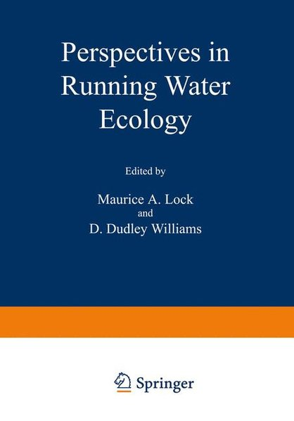 Lock, Maurice A. and D. Dudley Williams (eds): Perspectives in Running Water Ecology.