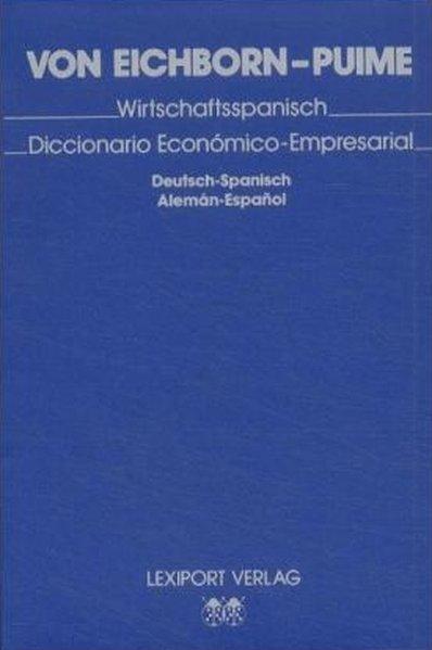 Wirtschaftsspanisch;  Deutsch-spanisch - Aleman-Expanol.