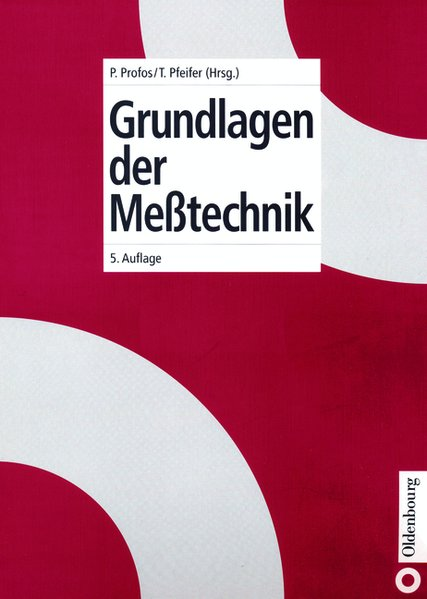Grundlagen der Messtechnik. 5., überarb. Aufl.