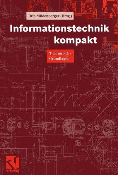 Informationstechnik kompakt. Theoretische Grundlagen.