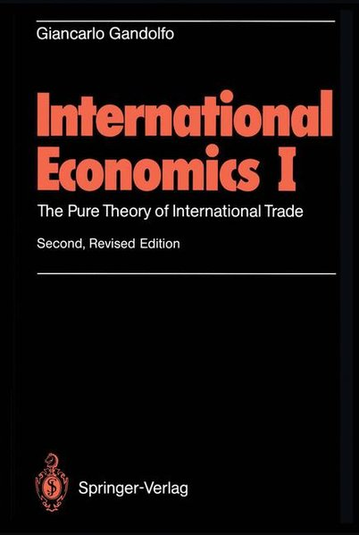 International Economics, Vol. I: The pure theory of International Trade; Vol. II. International Monetary Theory and Open-Economy Macroeconomics. Vol. I: 2., revised edit.