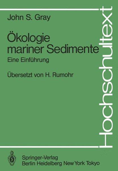 Ökologie mariner Sedimente : Eine Einführung. Hochschultext.
