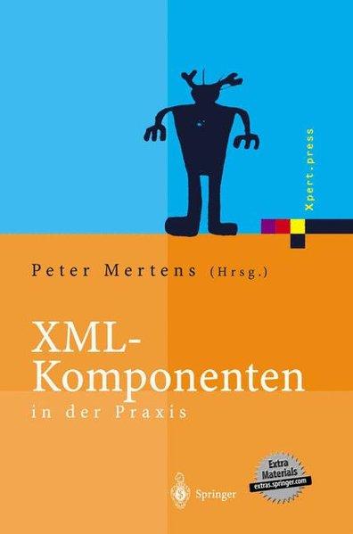 XML-Komponenten in der Praxis.