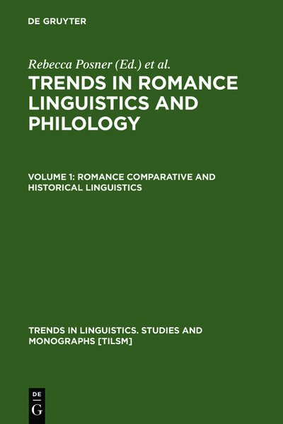 National and Regional Trends in Romance Linguistics and Philology. Vol. 1: Romance Comparative and Historical Linguistics. (=Trends in Linguistics. Studies and Monographs; 12).