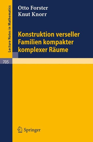 Konstruktion verseller Familien kompakter komplexer Räume. (=Lecture notes in mathematics ; Vol. 705).