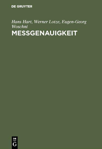 Meßgenauigkeit. 3. verbesserte und aktualisierte Aufl.