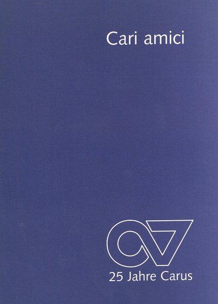 Cari amici : Festschrift 25 Jahre Carus-Verlag.