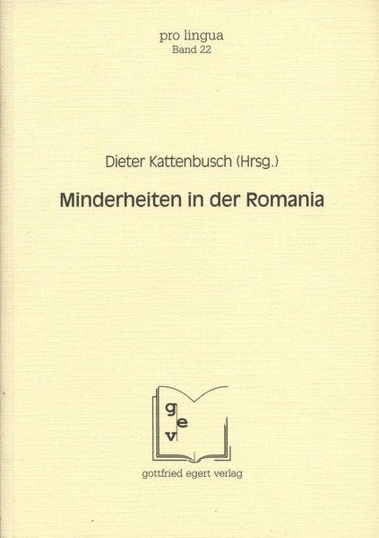 Minderheiten in der Romania. (=Pro lingua ; Bd. 22).