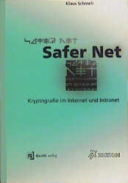 Safer Net. Kryptografie im Internet und Intranet.