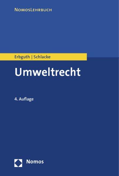Umweltrecht. 4. überarb. und erw. Aufl.