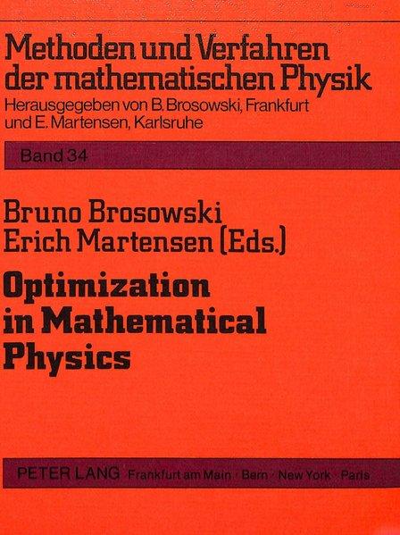 Optimization in mathematical physics. Methoden und Verfahren der mathematischen Physik ; Bd. 34.