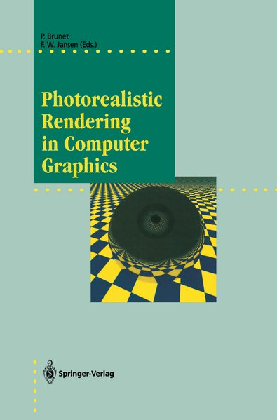 Photorealistic Rendering in Computer Graphics. Proceedings of the 2nd Eurographics Workshop on Rendering.