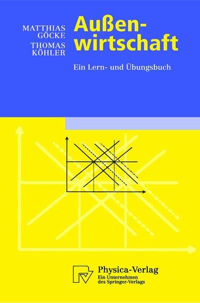 Außenwirtschaft : ein Lern- und Übungsbuch. Physica-Lehrbuch.