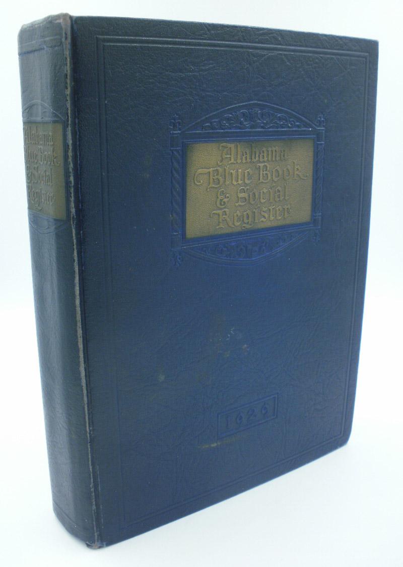 Alabama Blue Book and Social Register 1929.