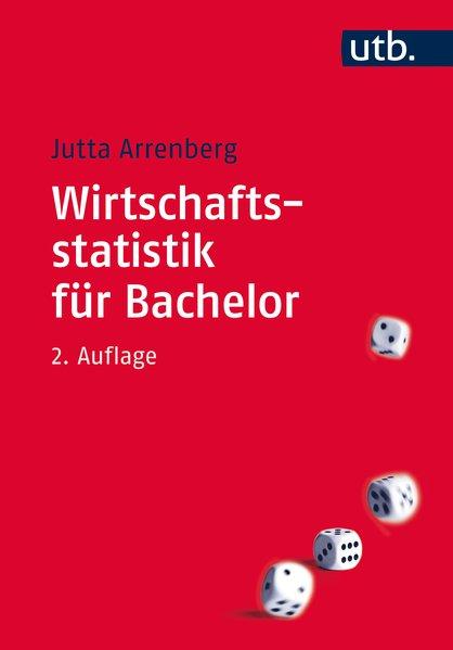 Wirtschaftsstatistik für Bachelor. 2. Aufl.
