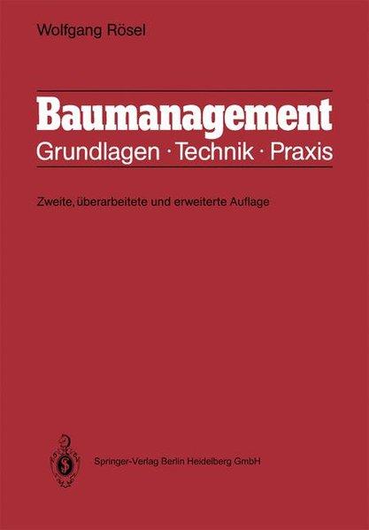 Baumanagement : Grundlagen, Technik, Praxis. 2., überarb. und erw. Aufl.
