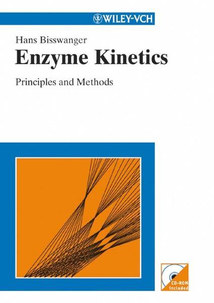 Enzyme Kinetics : principles and methods. Transl. by Leonie Bubenheim.