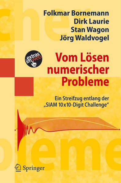 """Vom Lösen numerischer Probleme. Ein Streifzug entlang der """"SIAM 10x10-Digit Challenge""""."""