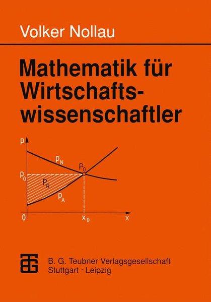 Mathematik für Wirtschaftswissenschaftler - Nollau, Volker