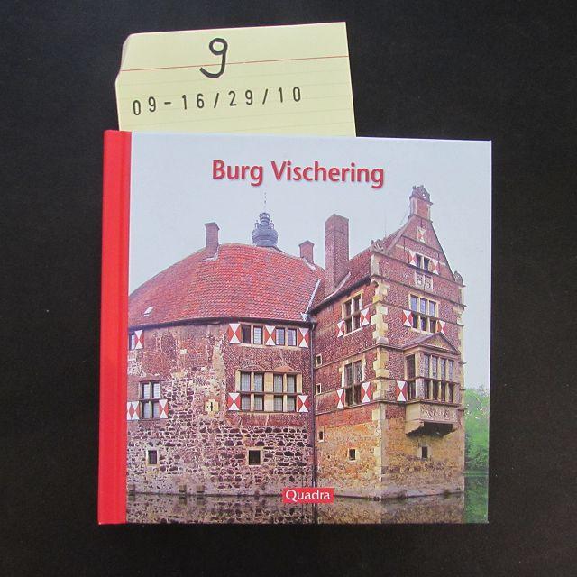 Burg Vischering  1. Auflage - Hagel, Andre
