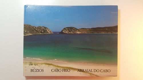 Buzios, Cabo Frio, Arraial do Cabo (Portuguese Edition)