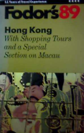 Hong Kong, with Shopping Tors and a Special Section on Macao - Fodors
