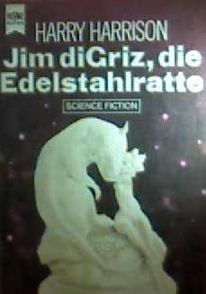 Jim Di Criz, Die Edelstahlratte,