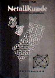 Metallkunde - Eine Vorlesung zur Einführung: 1. Die freien Metalle.