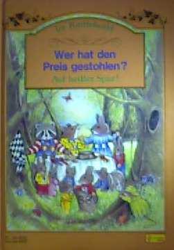 Im Kniffelwald - Wer hat den Preis gestohlen? aus der Reihe: zum Vorlesen und Selberlesen