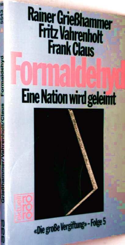 Formaldehyd. Eine Nation wird geleimt.