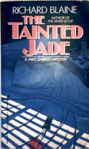 The Tainted Jade - a Mike Garrett Mystery