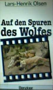 Auf den Spuren des Wolfes [schwarzweiß illustriert] (Jugendbuch)