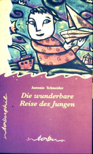 Die wunderbare Reise des Jungen (Erzählung) Tabuphil