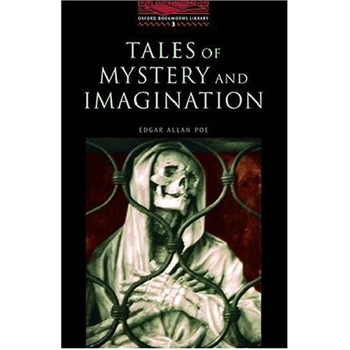 Tales of Mystery and Imagination, Bd.3 (Oxford Bookworms Library)