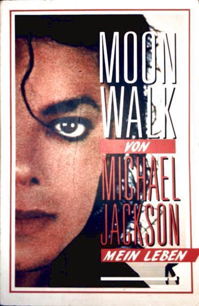 Moonwalk - Mein Leben (Biographie)