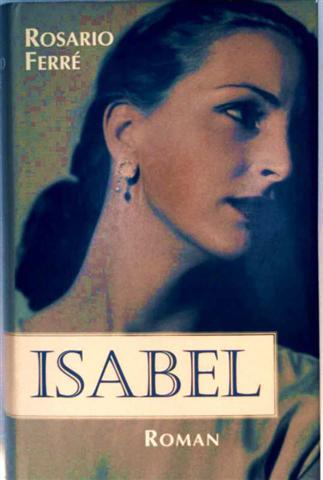 Isabel - Roman [ein Meisterwerk lateinamerikanischer Erzählkunst]