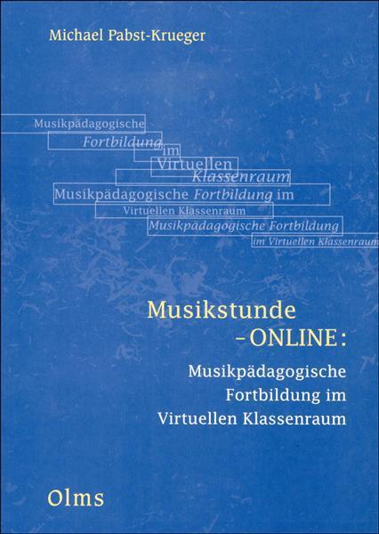 Musikstunde-ONLINE: Musikpädagogische Fortbildung im Virtuellen Klassenraum