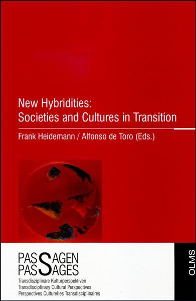 New Hybridities: Societies and Cultures in Transition