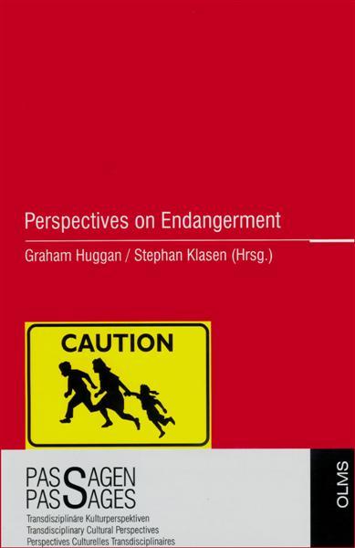 Perspectives on Endangerment, Herausgegeben von Graham Huggan und Stephan Klasen.