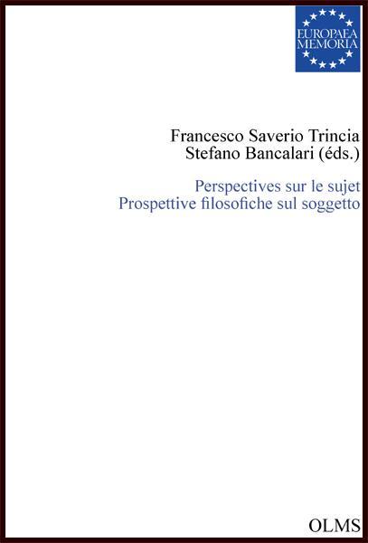 Perspectives sur le sujet - Prospettive filosofiche sul soggetto