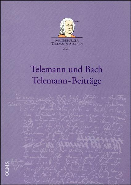 Telemann und Bach - Telemann-Beiträge, Herausgegeben von Brit Reipsch und Wolf Hobohm.