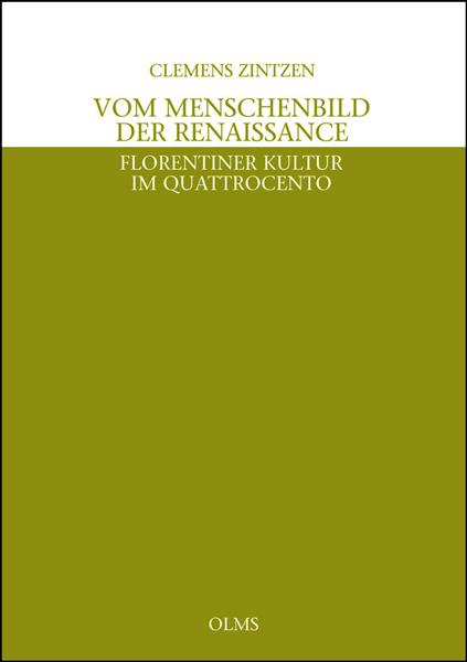 Vom Menschenbild der Renaissance, Florentiner Kultur im Quattrocento