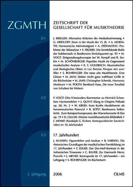 Zeitschrift der Gesellschaft für Musiktheorie, 3. Jahrgang 2006, Ausgabe 1-3, Herausgegeben von Ludwig Holtmeier, Stefan Rohringer und Oliver Schwab-Felisch.