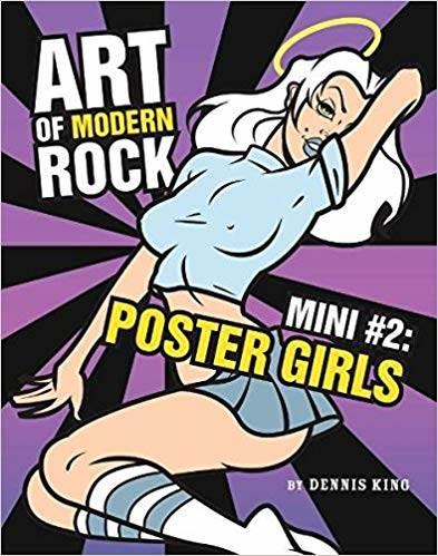 Art of Modern Rock: Mini Vol 2. Poster Girls