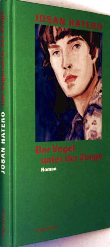 Hatero, Josan...: Der Vogel unter der Zunge (Quartbuch)